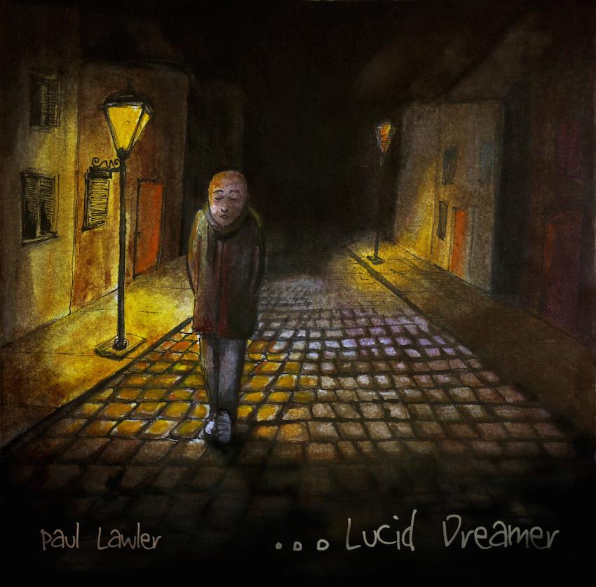 Paul Lawler Lucid Dreamer